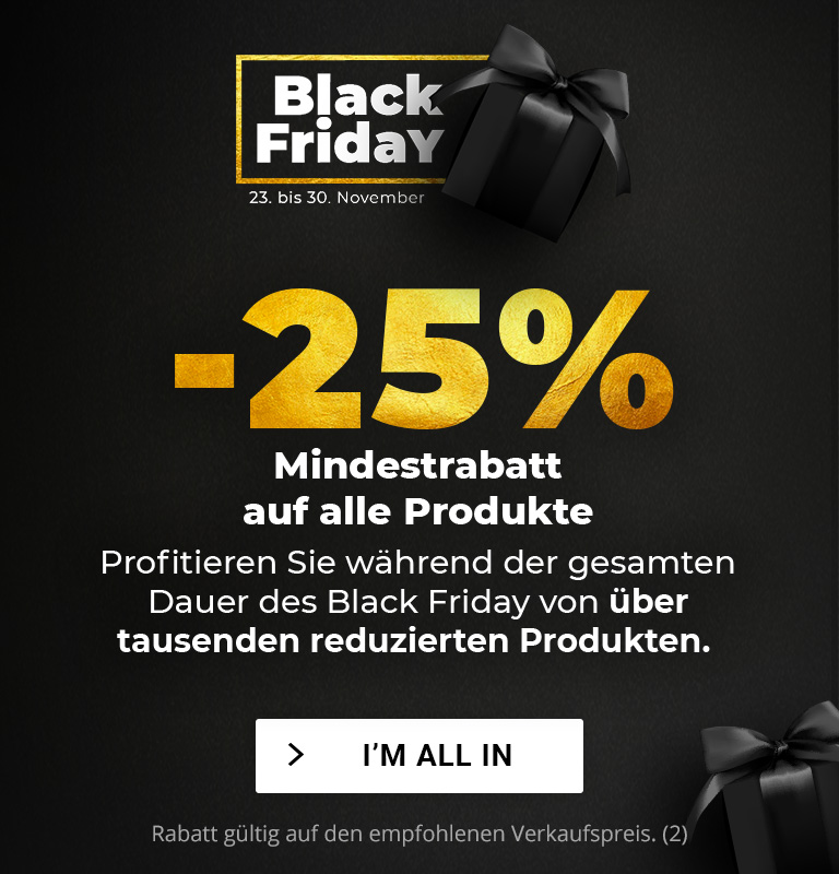 Black Friday - 25% Mindestrabatt